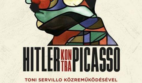 A művészet templomai - Hitler kontra Picasso