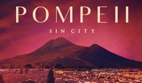 A művészet templomai: Pompeji - A bűnös város