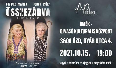 ÖSSZEZÁRVA - keserédes komédia
