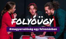 Folyóügy - #magyarvalóság egy felvonásban