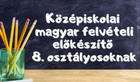 Középiskolai magyar felvételi előkészítő - BÉRLET