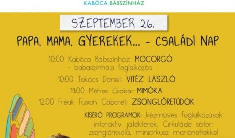 Kabóca Bábszínház - Méhes Csaba: MIMÓka - Papa, mama, gyerekek családi nap