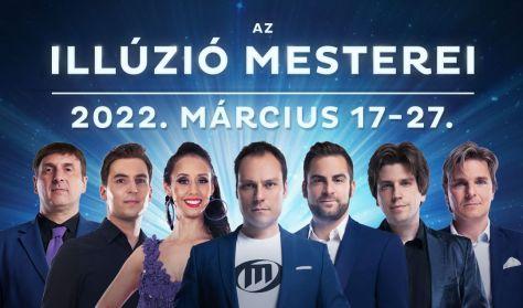 AZ ILLÚZIÓ MESTEREI - 2022