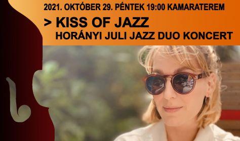 Kiss of jazz: Horányi Juli Jazz duo koncert