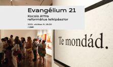Evangélium 21 - Tárlatvezetés Kocsis Attila református lelkipásztorral