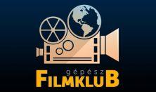 Gépész filmklub - Bástyasétány 74