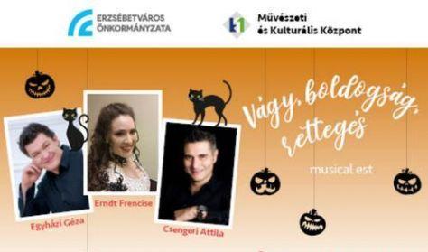 Vágy, boldogság, rettegés Egyházi Géza, Csengeri Attila és Ernd Frencise musical estje