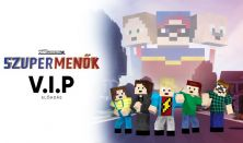 MineCinema - VIP jegy