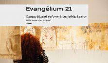 Evangélium 21 - Tárlatvezetés Czapp József református lelkipásztorral