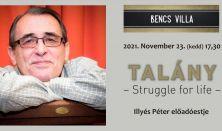 Talány - Struggle for life - Illyés Péter előadóestje