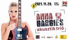 Anna & The Barbies akusztik trió - Hallgasd Helyben!
