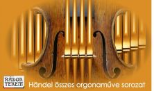 G. F. Handel összes orgonaműve 1.
