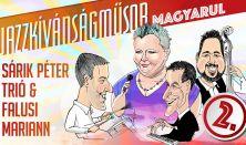 Sárik Péter Trió & Falusi Mariann: Jazzkívánságműsor magyarul 2.