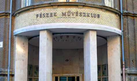 Fészek Művészklub Budapest