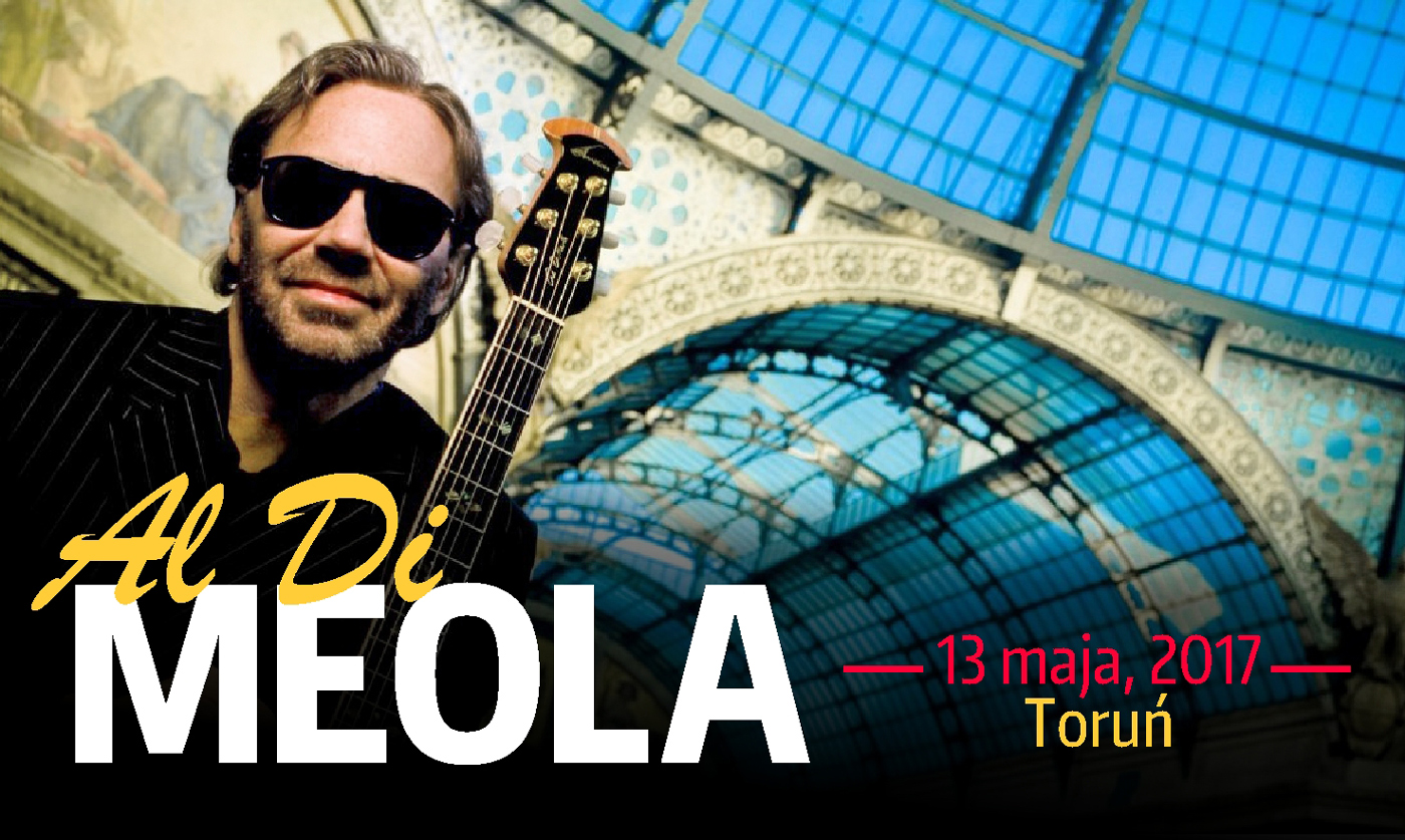 Al Di Meola w Toruniu - World Tour 2017