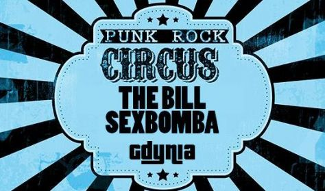 Punk Rock Circus: Sexbomba, The Bill
