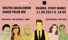 Wojtek Mazolewski i Goście:  John Porter, Ania Rusowicz, Vienio, Justyna Święs i Piotr Zioła